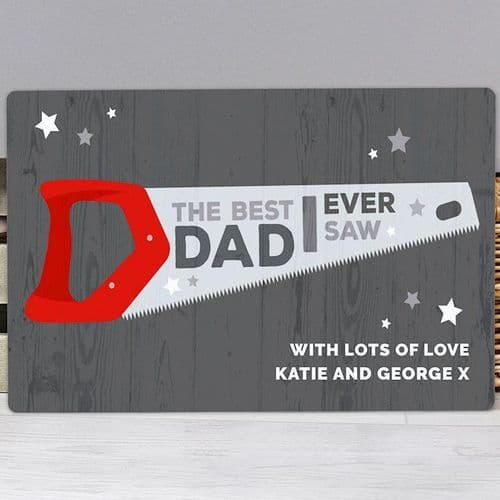 """The Best Dad Ever Saw"" Metal Sign"