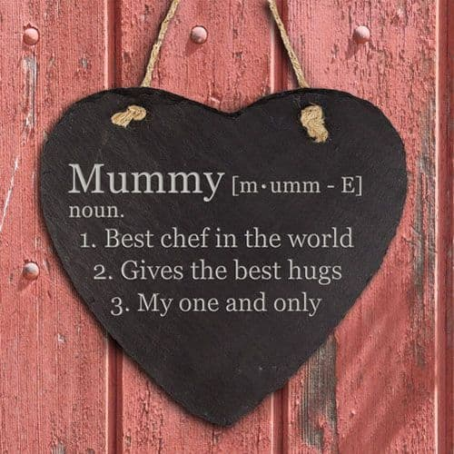 Definition of Mummy Heart Hanging Slate Keepsake