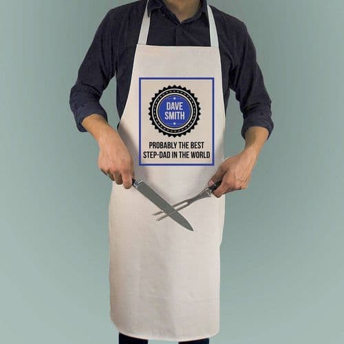 Probably The Best Step Dad In The World Apron
