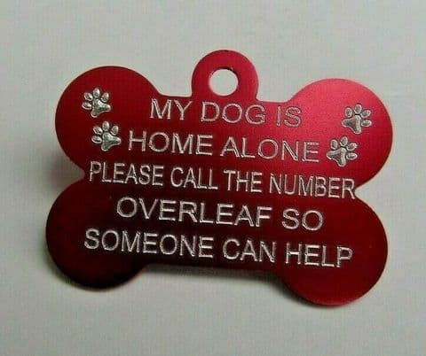 38MM SAFETY DOG TAG DOG HOME ALONE WITH CONTACT INFORMATION ON BACK PET ICE TAG