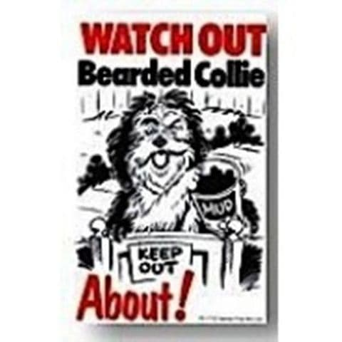 BEARDED COLLIE ABOUT - DOG SIGN