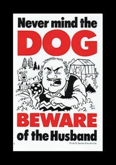 BEWARE OF THE HUSBAND SIGN