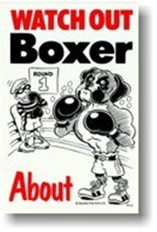 BOXER ABOUT - DOG SIGN BOXING