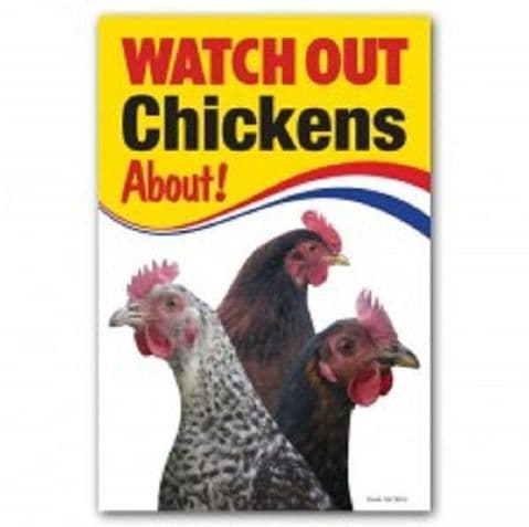 CHICKENS ABOUT WARNING SIGN