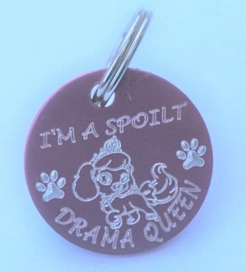 FUNNY PERSONALISED DOG TAG DRAMA QUEEN 25mm ROUND TAG + YOUR DETAILS ON REVERSE