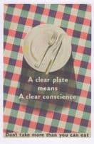 A Clear Plate Means A Clear Conscience Gluttony WW2 Poster Postcard