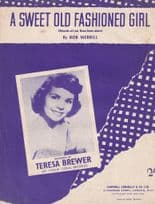 A Sweet Old Fashioned Girl Teresa Brewer Sheet Music