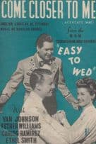 Come Closer To Me Easy To Wed Van Johnson 1940s Sheet Music