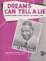 Dreams Can Tell A Lie Nat King Cole 1950s Sheet Music
