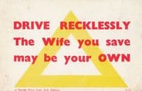 Drive Recklessly Kill You Wife Henpecked Husband Revenge Motto Proverb Postcard