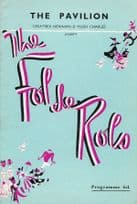 Fol De Rols The Good Old Days Sussex Theatre Programme