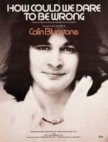 How Could We Dare To Be Wrong Colin Blunstone 1970s Sheet Music