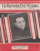 I'd Rather Die Young Gerry Brereton 1950s Sheet Music