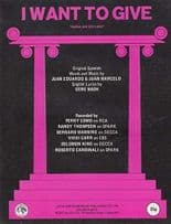 Idle Gossip I Want To Give Perry Como 1970s Sheet Music