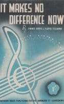 It Makes No Difference Now 1930s Sheet Music