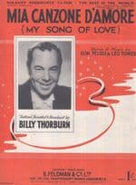 Mia Canzone D'Amore Billy Thorburn 1940s Sheet Music