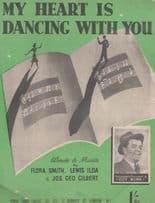 My Heart Is Dancing With You 1940s Sheet Music