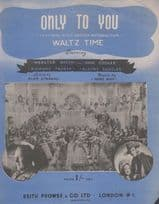Only To You Waltz Time Keith Prowse 1940s Sheet Music