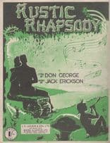 Rustic Rhapsody Don George 1940s Sheet Music
