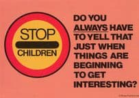 Stop Children Yelling When Interesting Road Sign Comic Humour Slogan Postcard