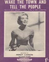 Wake The Town & Tell The People Mindy Carson 1950s Sheet Music