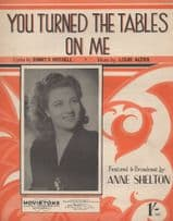 You Turned The Tables On Me Anne Shelton 1950s Sheet Music